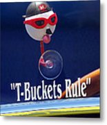 T-buckets Rule Metal Print by Jill Reger