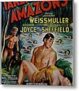Tarzan And The Amazons Metal Print
