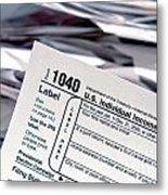 Tax Time  Metal Print
