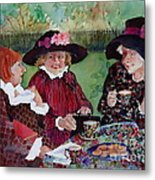 Tea With The Girls Metal Print