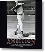 Ted Williams Ambition Metal Print