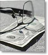 Ten Dollar And Eyeglasses Metal Print