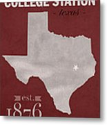 Texas A And M University Aggies College Station College Town State Map Poster Series No 106 Metal Print