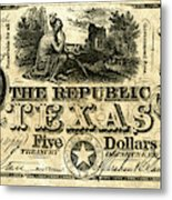 Texas Banknote, 1840 Metal Print
