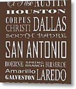 Texas Cities On Brown Metal Print