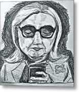 Texts From Hillary Metal Print by Cheryl Bond