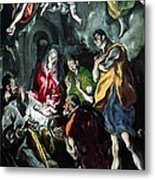 The Adoration Of The Shepherds From The Santo Domingo El Antiguo Altarpiece Metal Print