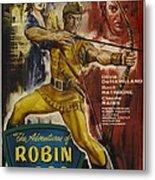 The Adventures Of Robin Hood  Metal Print