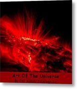 The Art Of The Universe 307 Metal Print
