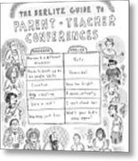 'the Berlitz Guide To Parent-teacher Conferences' Metal Print by Roz Chast