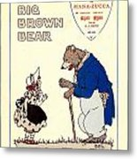 The Big Brown Bear Metal Print