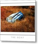 The Boat Poster Metal Print