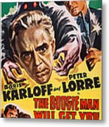The Boogie Man Will Get You, Us Poster Metal Print