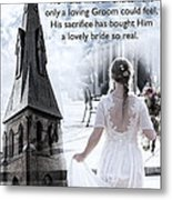 The Bride Of Christ Metal Print