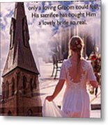 The Bride Of Christ Poem By Kathy Clark Metal Print
