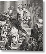 The Buyers And Sellers Driven Out Of The Temple Metal Print by Gustave Dore