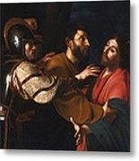 The Capture Of Christ Metal Print