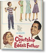 The Courtship Of Eddie's Father Metal Print
