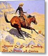 The Cowboy With Quote Metal Print