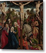 The Crucifixion Dreux Budé Master, Possibly André Dypres Metal Print