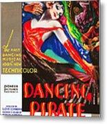 The Dancing Pirate, Us Poster Art Metal Print