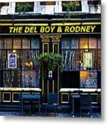 The Del Boy And Rodney Pub Metal Print