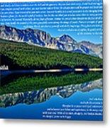 The Desiderata And Lake Sherburne Metal Print