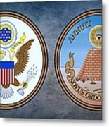The Great Seal Of The United States Obverse And Reverse Metal Print