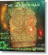 The Green Man - Recycle Metal Print