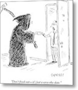 The Grim Reaper Is Seen Giving A Piece Of Paper Metal Print by David Sipress
