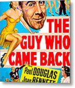 The Guy Who Came Back, Us Poster, Paul Metal Print