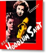 The Hoodlum Saint, Us Poster, From Top Metal Print