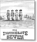 The Innumerate Seven Metal Print