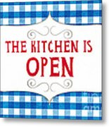 The Kitchen Is Open Metal Print