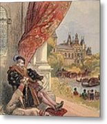 The Last Days Of Francis I Metal Print