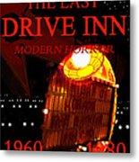 The Last Drive Inn Metal Print