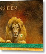 The Lion's Den... Metal Print by Will Bullas