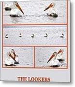 The Lookers Metal Print