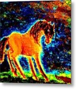 The Magic Horse Will Talk To You But Will You Understand  Metal Print