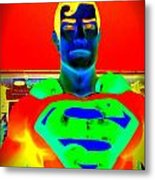 The Man Of Steel Metal Print