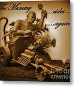 The Mummy Rides In Halifax Metal Print