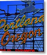 The New Portland Oregon Sign Day Time Metal Print by DerekTXFactor Creative
