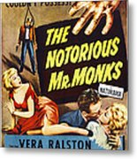 The Notorious Mr. Monks, Us Poster Art Metal Print
