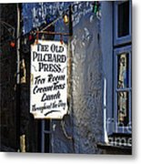 The Old Pilchard Press Metal Print