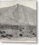 The Peak Of Tenerife, From The Canadas On The South Metal Print