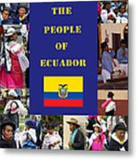 The People Of Ecuador Collage Metal Print