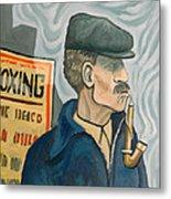 The Pipe Smoker Metal Print