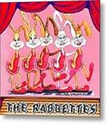 The Rabbettes Metal Print