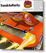 The Rapid Transit Authority Metal Print