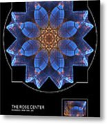 The Rose Center Metal Print